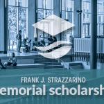Frank J. Strazzarino Memorial Scholarship